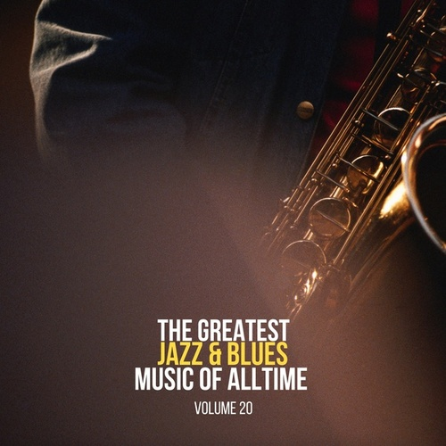 The Greatest Jazz & Blues Music of Alltime, Vol. 20 de Fletcher Henderson
