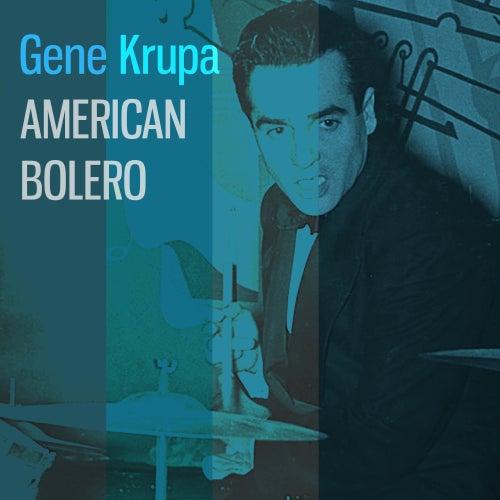 American Bolero de Gene Krupa