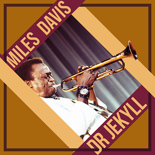 Dr Jekyll by Miles Davis