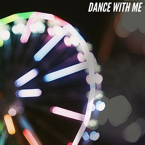 Dance With Me by Neon and Red