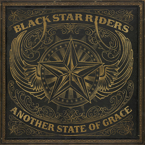 Another State of Grace by Black Star Riders