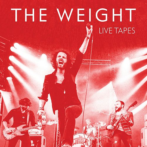 Live Tapes von The Weight