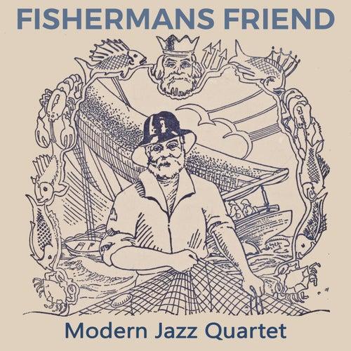 Fishermans Friend von Modern Jazz Quartet