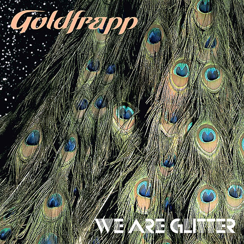 We Are Glitter di Goldfrapp