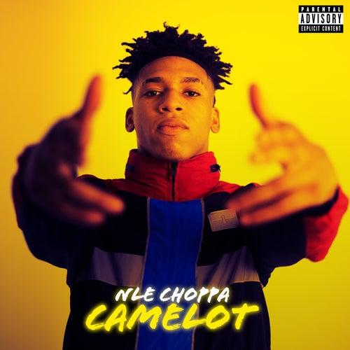 Camelot von NLE Choppa