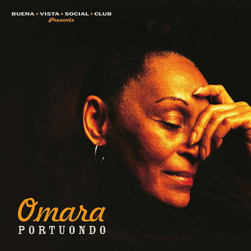 Omara Portuondo (Buena Vista Social Club Presents) (2019 - Remaster) by Omara Portuondo