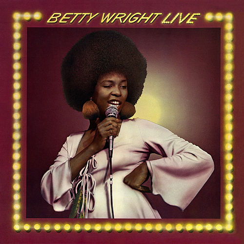 Betty Wright Live de Betty Wright