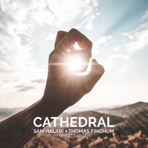 Cathedral (feat. Thomas Finchum) by Sam Halabi