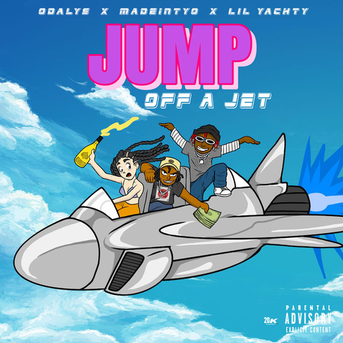 Jump Off A Jet (feat. MadeinTYO & Lil Yachty) by Odalys