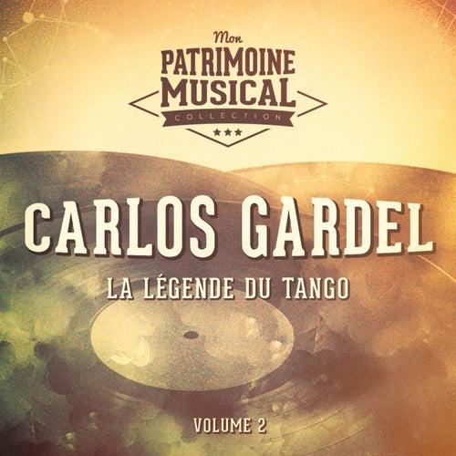 La légende du Tango : Carlos Gardel, Vol. 2 de Carlos Gardel