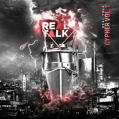 Real Talk Cypher, Vol. 1 (DJ Mix) di Realtalk