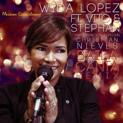 Baila, Canta by Wida Lopez