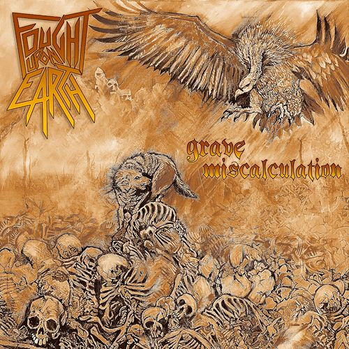 Grave Miscalculation by Fought Upon Earth