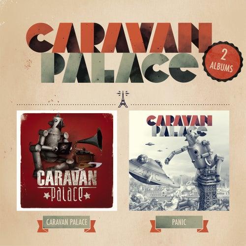 Caravan Palace / Panic (2 albums) by Caravan Palace