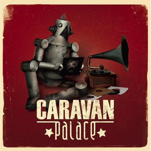 Caravan Palace by Caravan Palace