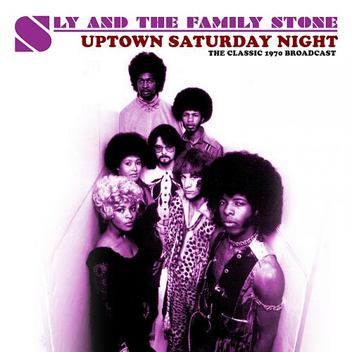 Uptown Saturday Night de Sly & the Family Stone