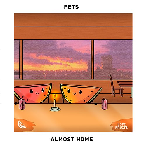 Almost Home von La Fets