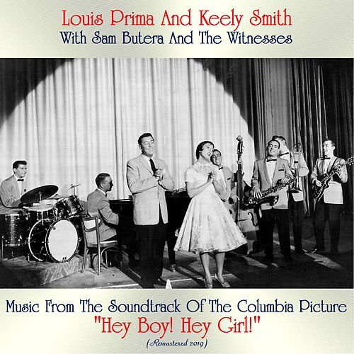 Music From The Soundtrack Of The Columbia Picture 'Hey Boy! Hey Girl!' (Remastered 2019) von Louis Prima