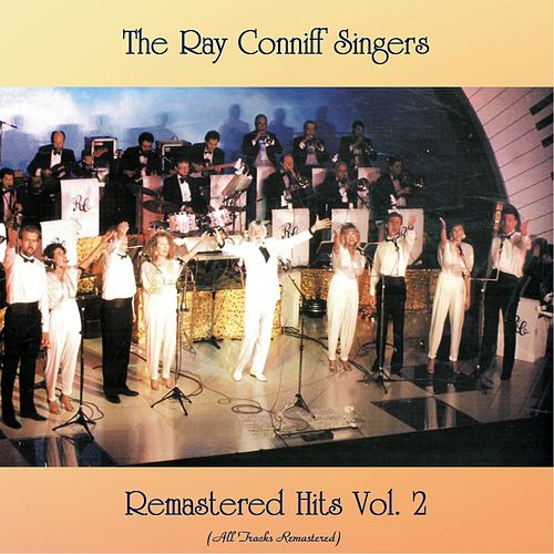 Remastered Hits vol. 2 (All Tracks Remastered) de Ray Conniff