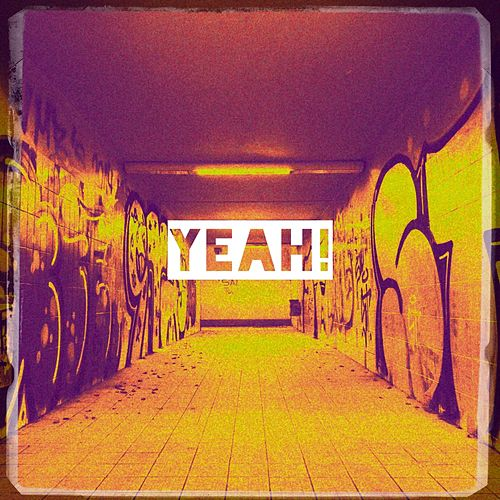 Yeah! by Various Artists