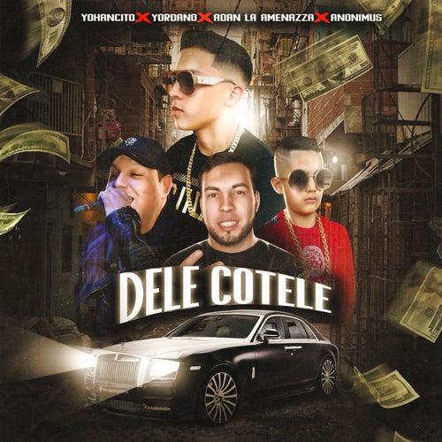 Dele Cotele by Yohancito