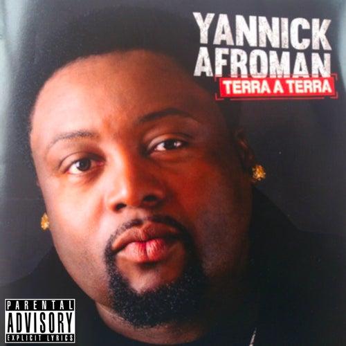 Terra a Terra de Yannick Afroman