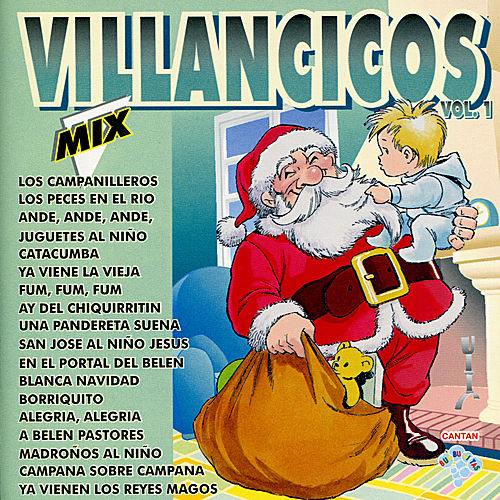 Villancicos Mix, Vol. 1 de Villancicos