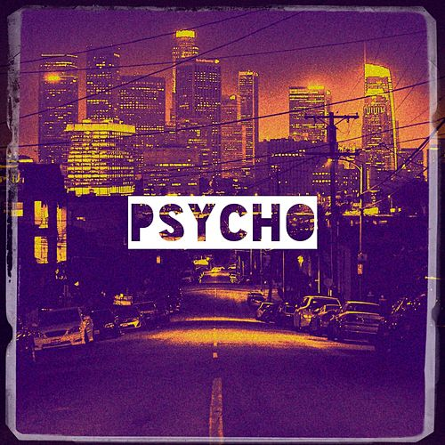 Psycho by Various Artists