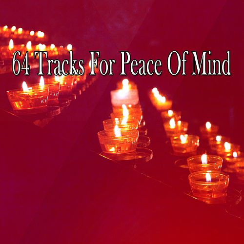 64 Tracks for Peace of Mind by Yoga Music