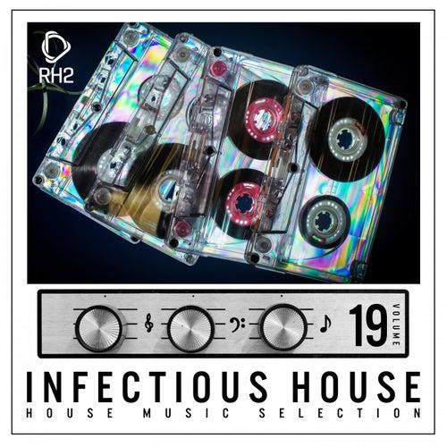 Infectious House, Vol. 19 von Various Artists
