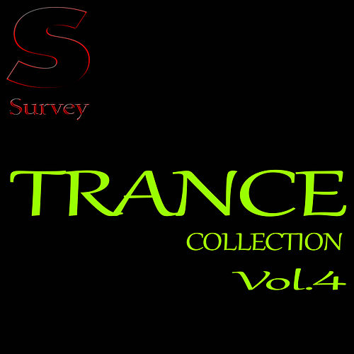 TRANCE COLLECTION, Vol. 4 by Various