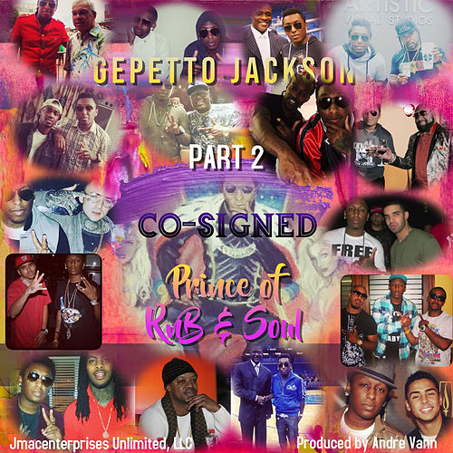Co-Signed, Part 2 de Gepetto Jackson