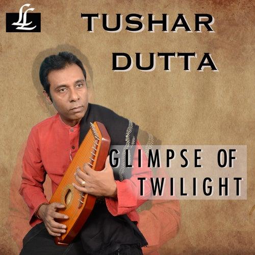 Glimpse of Twilight de Tushar Dutta