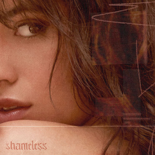 Shameless by Camila Cabello