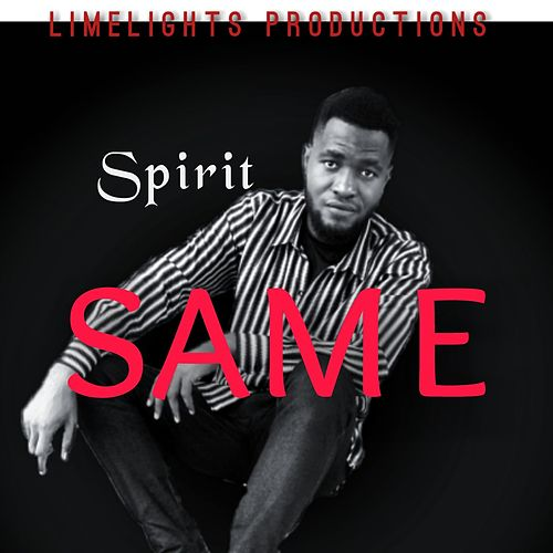 Same by Spirit