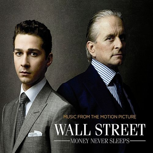 Wall Street: Money Never Sleeps (Music From The Motion Picture) von Various Artists