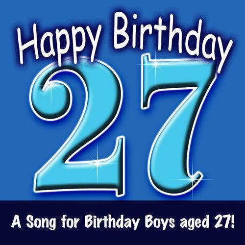 Happy Birthday Boy Age 27 Von Ingrid DuMosch