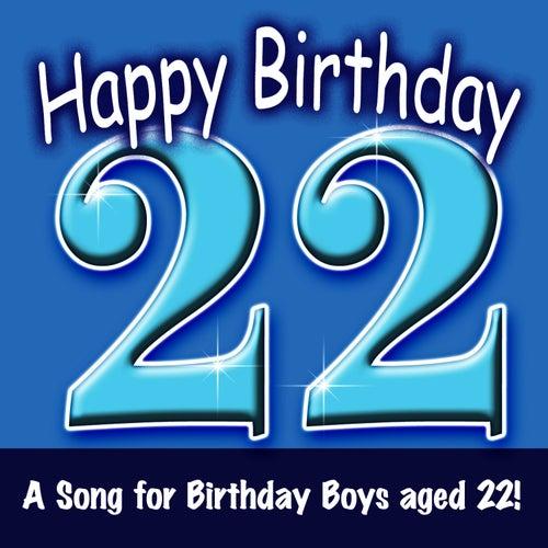Happy Birthday (Boy Age 22) (Single) By Ingrid DuMosch