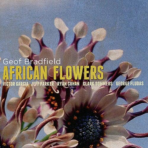 African Flowers by Geof Bradfield