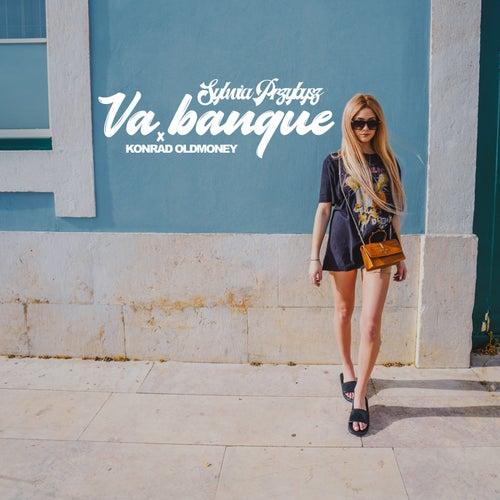 Va Banque by Sylwia Przybysz