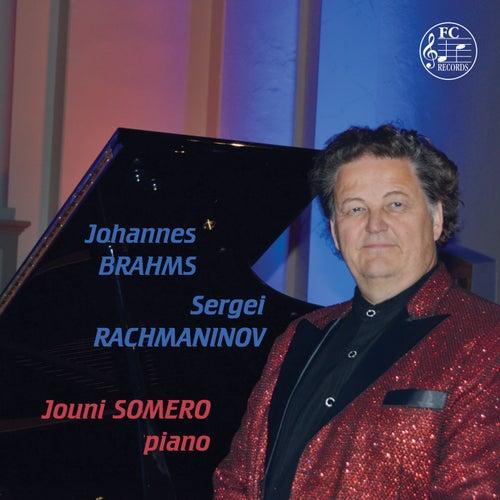 Brahms & Rachmaninoff: Piano Works by Jouni Somero