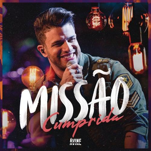Missão Cumprida (Ao Vivo) by Avine Vinny