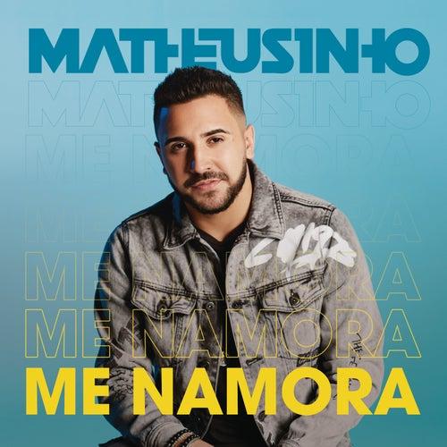 Me Namora de Matheusinho