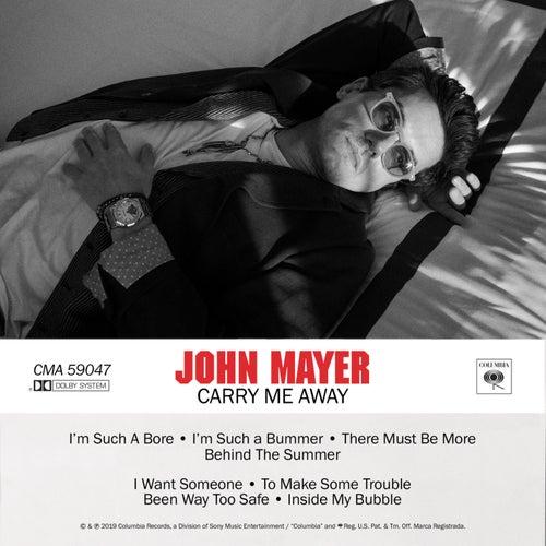 Carry Me Away by John Mayer