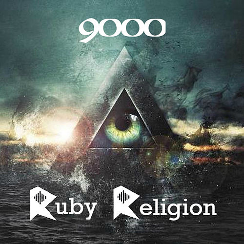 Ruby Religion Reloaded by The 9000