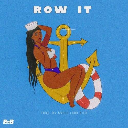 Row It von B.o.B
