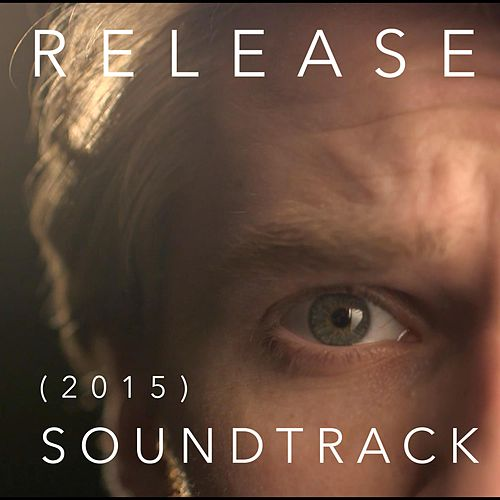 Release (Original Soundtrack) by Trevor Kowalski