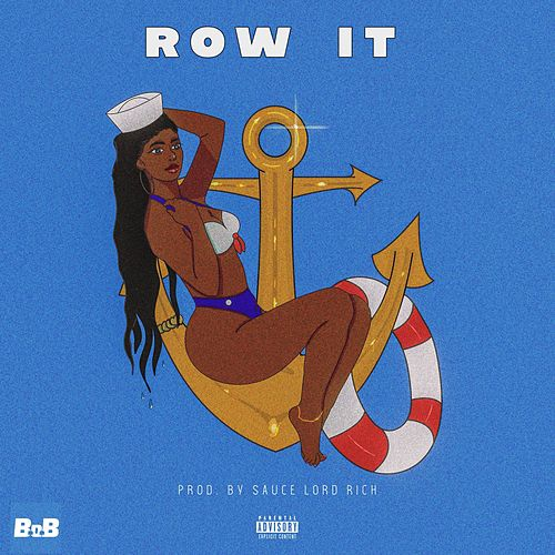 Row It by B.o.B