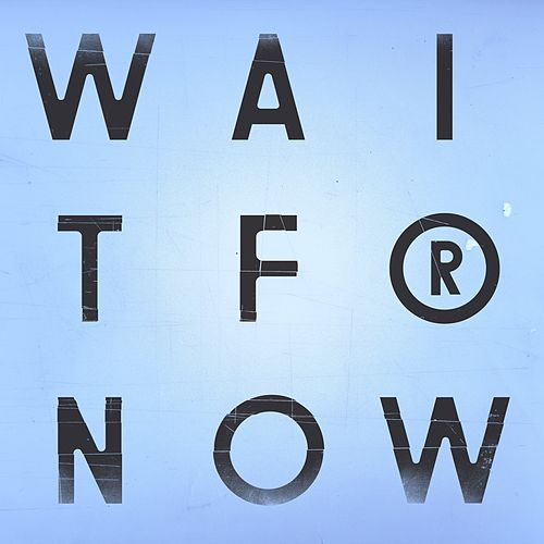 Wait For Now by Cinematic Orchestra