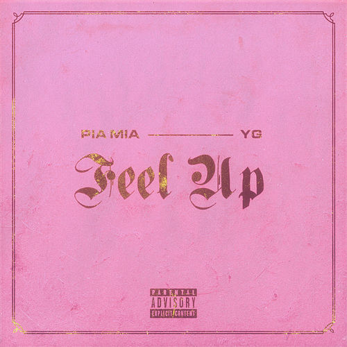 Feel Up von Pia Mia